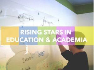 Rising stars in education