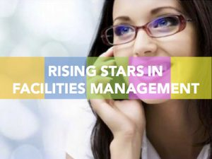 Rising stars in facilities management