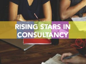 rising stars in consultancy