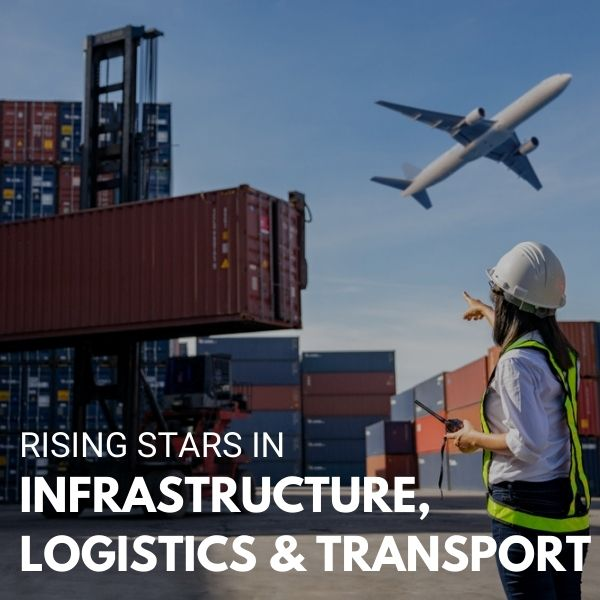 Rising Stars in Infrastructure, Logistics and Transport