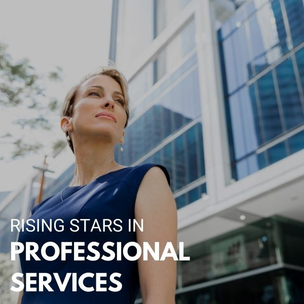 Rising Stars in Professional Services