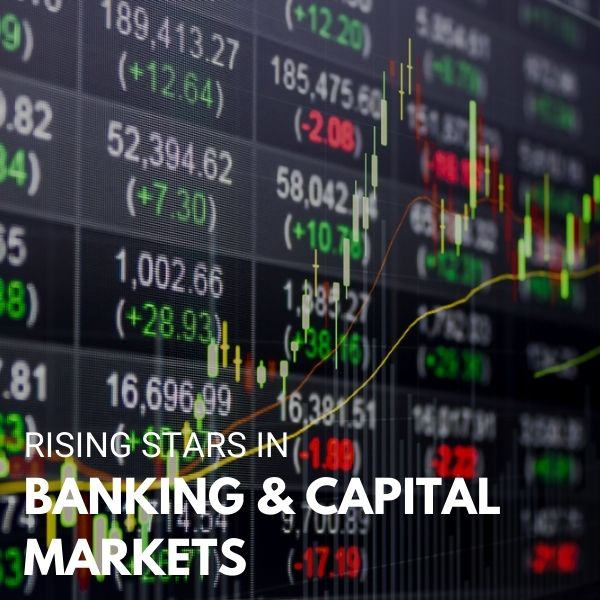 Rising Star in Banking & Capital Markets