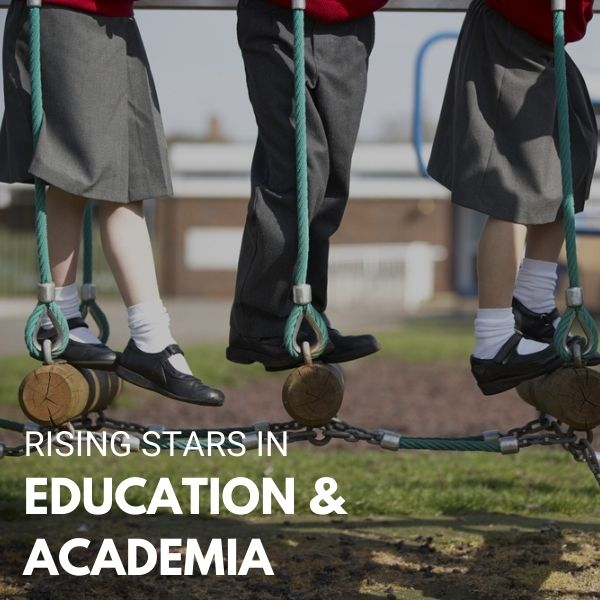 Rising Stars in Education & Academia